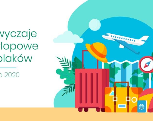 Urlopowe zwyczaje Polaków - lato 2020. Wyniki badania