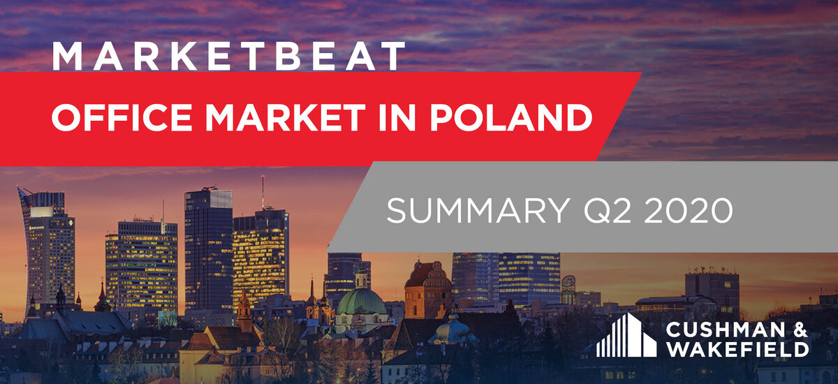 Cushman & Wakefield: Take-up of office space hits almost 200,000 sq m in Warsaw in Q2 2020, despite the lockdown