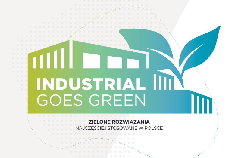 How has sustainability made its way into industrial spaces? Experts of Cushman & Wakefield present a pioneering industrial market survey