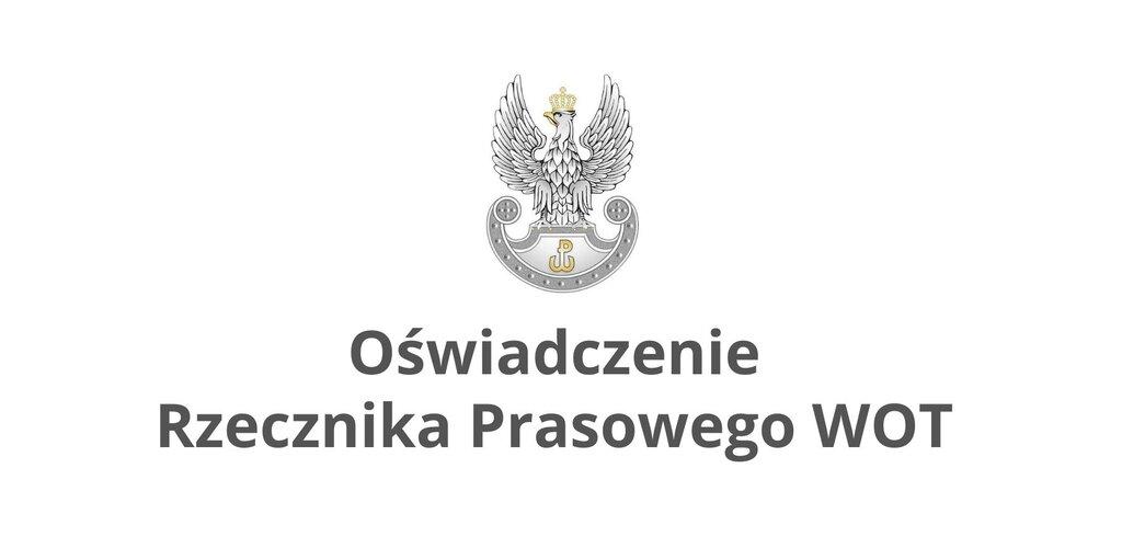 Oświadczenie Rzecznika Prasowego Dowództwa WOT w odniesieniu do wypowiedzi dr. Krzysztofa Tyburczego.