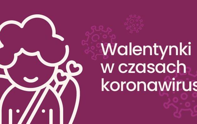 Walentynki w czasach koronawirusa.Wyniki sondy