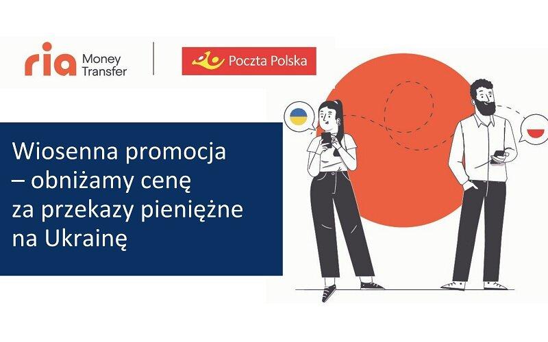 Wiosenna promocja – obniżamy cenę za przekazy pieniężne na Ukrainę