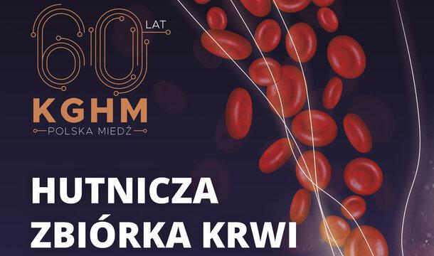KGHM oddaje krew – akcja Cudownej pomocy na 60-lecie miedziowego giganta