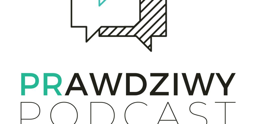 PRawdziwy podcast #4 - PR do przyszłych pracowników?