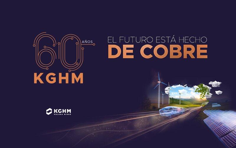 Descubridor, Gigante, Visionario – KGHM celebra su 60º aniversario