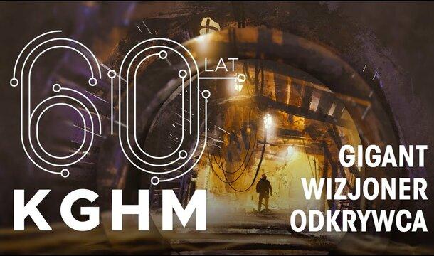 Film na 60-lecie KGHM Polska Miedź S.A.