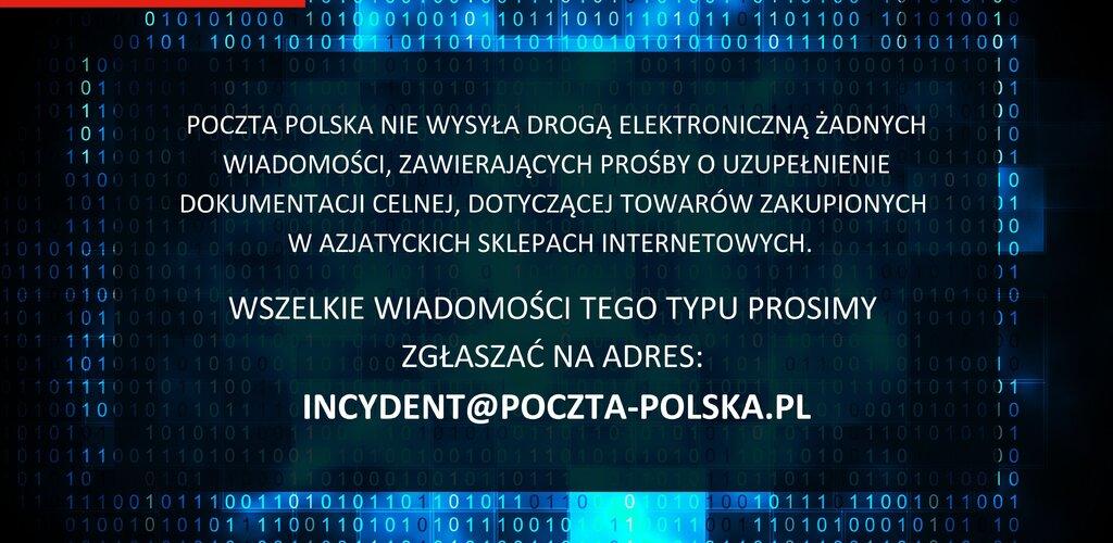 Poczta Polska: ostrzegamy o możliwych próbach oszustw internetowych, związanych z obsługą celną przesyłek ze sklepów spoza UE