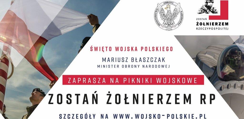 """""""Zostań Żołnierzem Rzeczypospolitej"""" hasłem Święta Wojska Polskiego"""