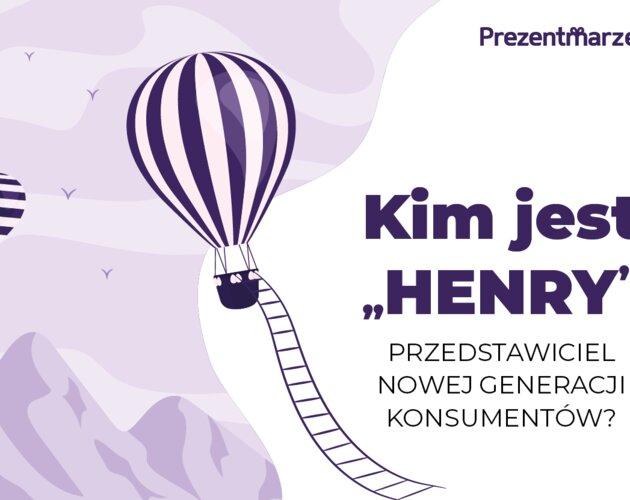 Kim jest HENRY, przedstawiciel nowej generacji konsumentów? Wyniki badania