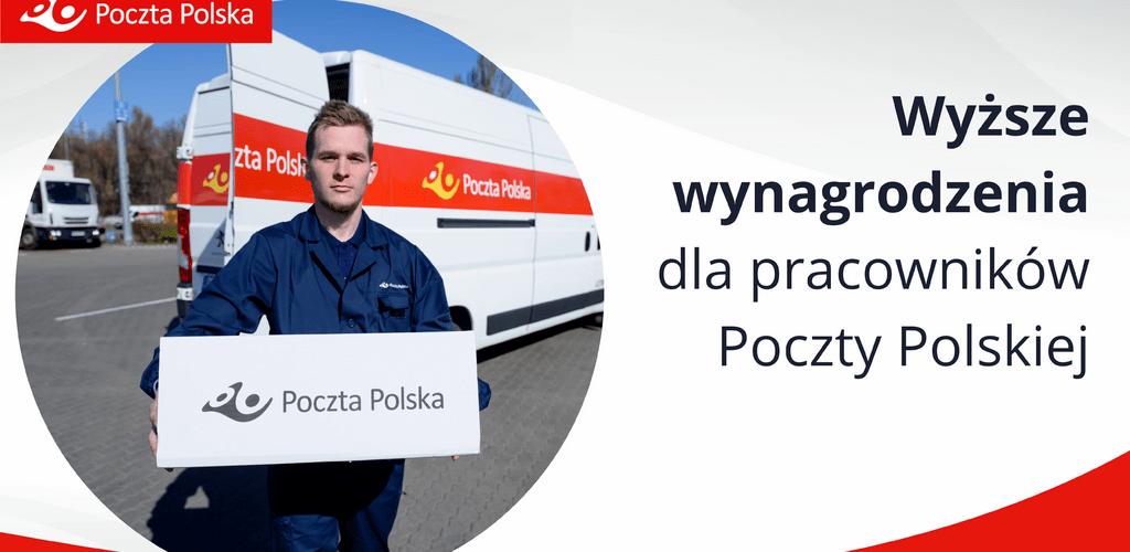 Wyższe wynagrodzenia dla pracowników Poczty Polskiej