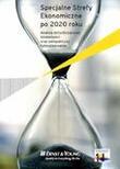 teaser Raport Ernst & Young: Specjalne Strefy Ekonomiczne po 2020 roku. Analiza dotychczasowej działalności oraz perspektywy funkcjonowania