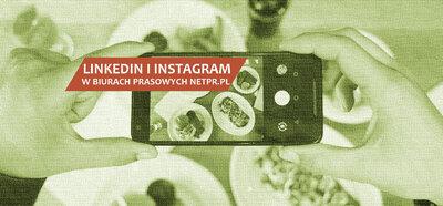 Profile Linkedin i Instagram w biurach prasowych netPR.pl