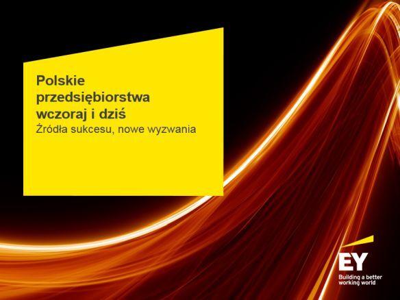 Badanie EY: Dalszy szybki rozwój gospodarki wymaga kontynuacji ekspansji polskich przedsiębiorstw na rynkach zagranicznych
