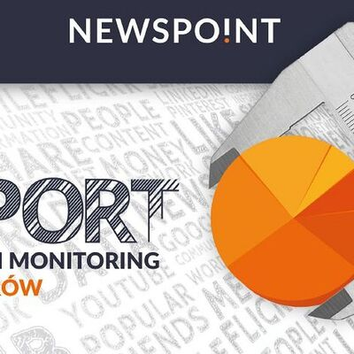 Raport Newspoint - Analityka i monitoring influencerów