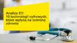 teaser Analiza EY: 10 technologii cyfrowych, które wpłyną na ochronę zdrowia