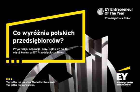 Uwaga! Najlepsi twórcy firm, startuje 16. edycja konkursu EY Przedsiębiorca Roku