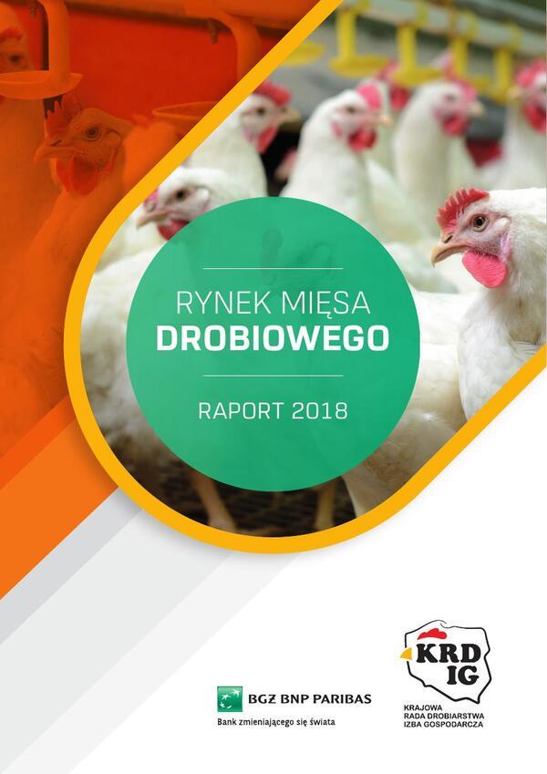 Rynek mięsa drobiowego: znamy już najnowszy raport Banku BGŻ BNP Paribas oraz Krajowej Rady Drobiarstwa