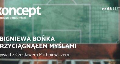 ZBIGNIEWA BOŃKA PRZYCIĄGNĄŁEM MYŚLAMI Wywiad z Czesławem Michniewiczem.png