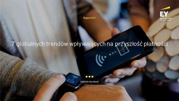 EY wskazał 7 globalnych trendów wpływających na przyszłość płatności