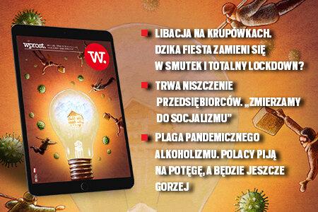 e-Wprost nr 7 (56): Kaczyński rozbraja Gowina, pandemiczne picie Polaków, jak Chiny kryją Covid, PO skręca w lewo, Niesiołowski o Schetynie, Zych o Kosiniaku-Kamyszu.