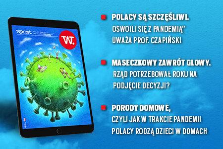 """e-Wprost nr 8 (57): Powikłania po szczepieniach, powrót Rywina, Morawiecki ma rok, Zandberg o katastrofie rządu, rozwód z kredytem we frankach, szczęście Polaka, Vega i """"Oczy diabła""""."""